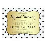 Black And White Dots W/ Gold Foil Bridal Shower