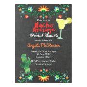 Chalkboard Nacho Average Bridal Shower Invitations