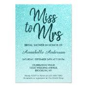 Miss To Mrs Teal Green Glitter Glam Bridal Shower Invitation