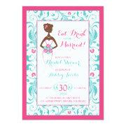 Pink Turquoise Bride Eat Drink Bridal Shower