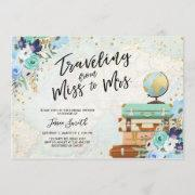 Traveling From Miss To Mrs Floral Bridal Shower Invitation